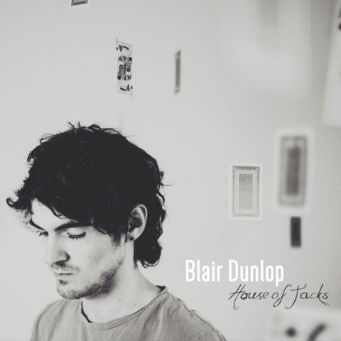 Blair Dunlop House of Jacks