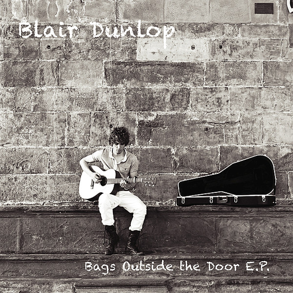 Blair Dunlop Bags Outside the Door EP